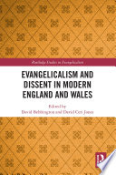 Evangelicalism And Dissent In Modern England And Wales