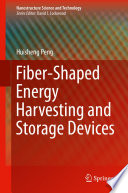 Fiber-Shaped Energy Harvesting and Storage Devices