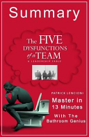 A Summary of the Five Dysfunctions of a Team Book