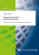 Autonomous Products And Their Consumers What We Love And Fear When Using Autonomous Vehicles Book PDF