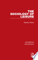 The Sociology of Leisure
