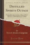 Distilled Spirits Outage