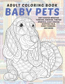 Baby Pets - Adult Coloring Book - Soft Coated Wheaten Terriers, Siberian, Tibetan Spaniels, Lilac-coated Scottish Fold, Cesky Terriers, and More Pdf/ePub eBook