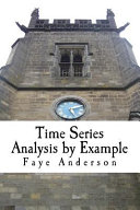 Time Series Analysis by Example