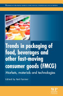 Trends in Packaging of Food  Beverages and Other Fast Moving Consumer Goods  FMCG