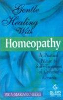 Gentle Healing With Homoeopathy