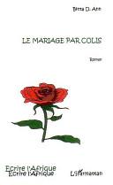 Le mariage par colis [Pdf/ePub] eBook
