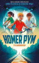 Homer Pym - Tome 1 - et le garçon du film