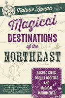 Magical Destinations of the Northeast