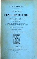 Le roman d'une impératrice, Catherine II de Russie