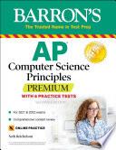 AP Computer Science Principles Premium with 6 Practice Tests