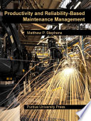 Productivity And Reliability Based Maintenance Management