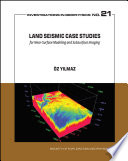 Land Seismic Case Studies for Near Surface Modeling and Subsurface Imaging
