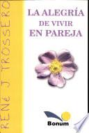 La alegria de vivir en pareja / The joy of living together