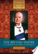 The British Empire: A Historical Encyclopedia [2 volumes]