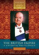 The British Empire  A Historical Encyclopedia  2 volumes