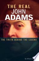 The Real John Adams