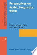 Perspectives On Arabic Linguistics Xxvii