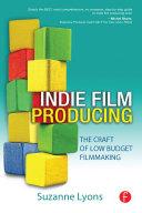 Independent Film Producing Pdf/ePub eBook