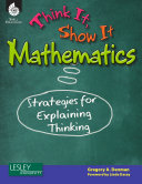 Think It  Show It Mathematics  Strategies for Explaining Thinking