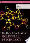 The Oxford Handbook of Molecular Psychology Book