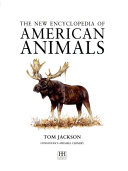 The New Encyclopedia of American Animals