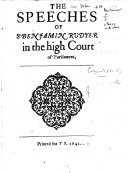 The Speeches of Sr  Benjamin Rudyer in the High Court of Parliament