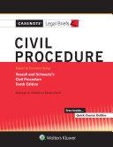 Casenote Legal Briefs for Civil Procedure  Keyed to Yeazell and Schwartz