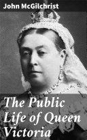 The Public Life of Queen Victoria Pdf/ePub eBook