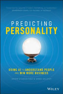 Predicting personality : using AI to understand people and win more business / Andrew D'Agostino & Greg Skloot