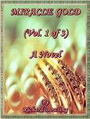 Pdf Miracle Gold (Vol. 1 of 3) A Novel