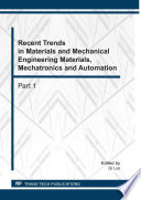Recent Trends in Materials and Mechanical Engineering Materials, Mechatronics and Automation