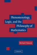 Phenomenology  Logic  and the Philosophy of Mathematics