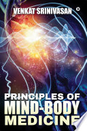 Principles of Mind Body Medicine