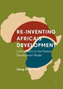 Pdf Re-Inventing Africa's Development
