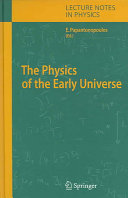 The Physics of the Early Universe