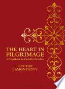 The Heart in Pilgrimage