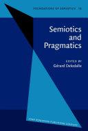 Semiotics and Pragmatics