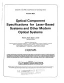 Optical Component Specifications for Laser-based Systems and Other Modern Optical Systems, 21-22 January 1986, Los Angeles, California