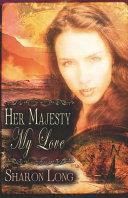 Her Majesty  My Love
