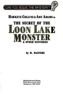 Hawkeye Collins   Amy Adams in The Secret of the Loon Lake Monster   Other Mysteries