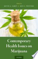 Contemporary Health Issues On Marijuana