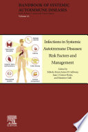 Infections in Systemic Autoimmune Diseases  Risk Factors and Management Book