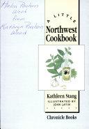 A Little Northwest Cookbook