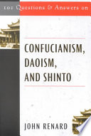 101 Questions and Answers on Confucianism  Daoism  and Shinto Book