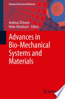 Advances in Bio Mechanical Systems and Materials Book