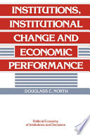 Institutions  Institutional Change and Economic Performance