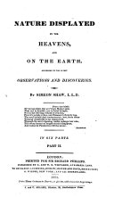 Pdf Nature Displayed in the Heavens, and on the Earth, According to the Latest Observations and Discoveries
