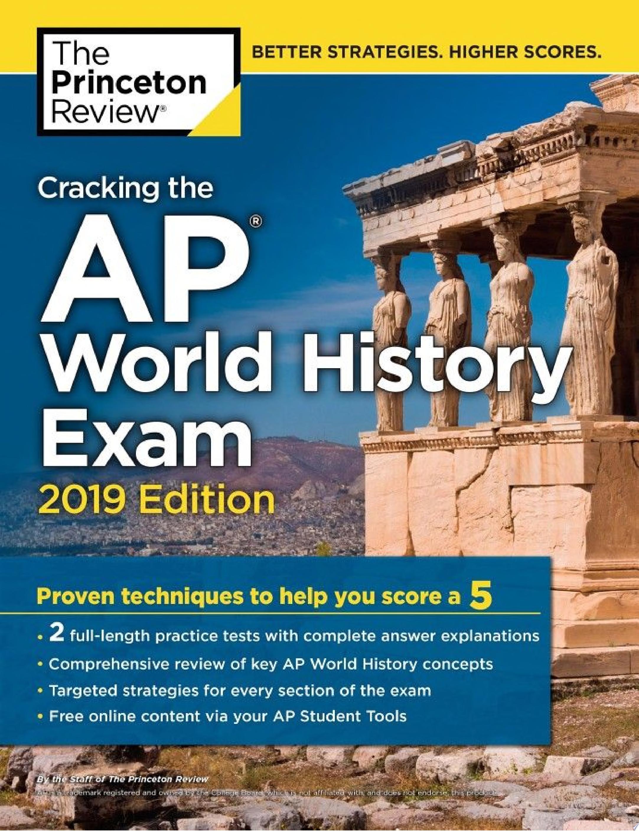 Cracking the AP World History Exam, 2019 Edition