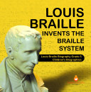 Pdf Louis Braille Invents the Braille System   Louis Braille Biography Grade 5   Children's Biographies Telecharger
